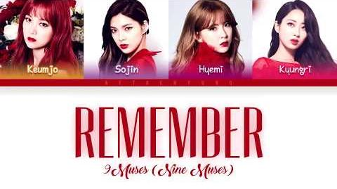 9MUSES - REMEMBER (기억해) (Color Coded Lyrics Eng Rom Han)