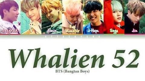 BTS (방탄소년단) - Whalien 52 (Color Coded Lyrics Han Rom Eng)