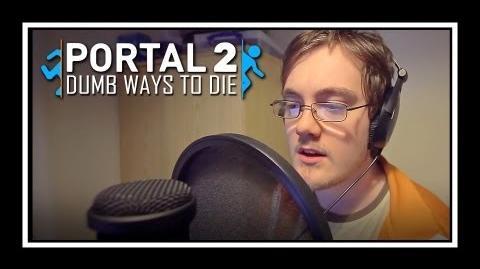 Dumb Ways To Die (Portal Edition)