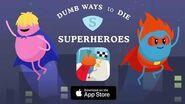 Dumb Ways to Die Superheroes - iOS Launch