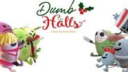 """""""Dumb The Halls"""" Cover By Reef Diver (Deck The Halls Dumb Ways to Die)"""