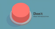 Don't press the red button app