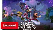 Dungeon Defenders Awakened - Announcement Trailer - Nintendo Switch