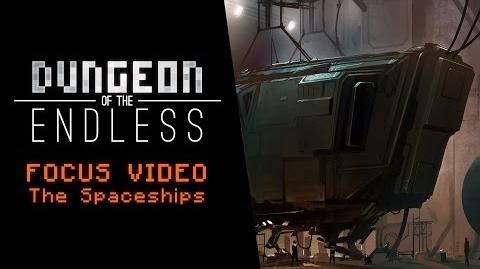 Dungeon of the Endless - Focus Video - The Spaceships
