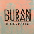 5 The eden project duran duran wikipedia music com