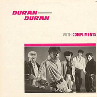 Duran Duran - With Compliments