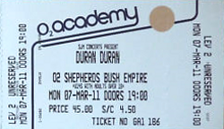 Ticket duran duran shepard's bush empire 7 march 2011.png