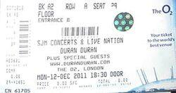 O2 Arena, London (UK) - 12 December 2011 wikipedia duran duran show ticket stub.JPG