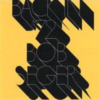 Bob Seger - Back in '72.jpg