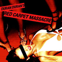 Red carpet massacre album duran duran wikipedia discogs.jpg