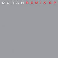 Duran Remix EP