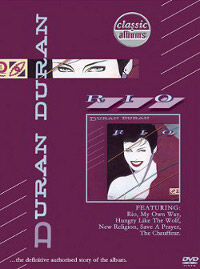 Duran-Duran-Classic-Albums-RiO edited.jpg
