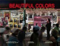 Beautiful colors the posters of duran duran book wikipedia durandy andrew golub facebook.jpg