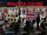 Beautiful Colors: The Posters of Duran Duran