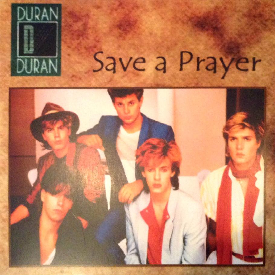 Save A Prayer - Portugal: 11C 008-64953 (promo)