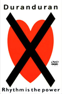 Duran duran rhythm is the power dvd.jpg