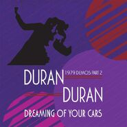 Duran-duran-dreaming-of-your-cars