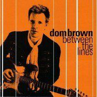 Dom brown between the lines cd.jpg