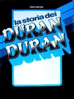 La storia dei duran duran Forte, (s.d.) italy book m. cogliati t. cavagnoli 1.png