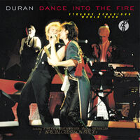Duran Duran – Dance Into The Fire WIKIPEDIA.jpeg