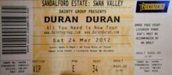 Ticket 2012 swan valley duran duran.jpg