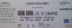 Ticket singapore indoor stadium duran duran 2012 concert.jpg