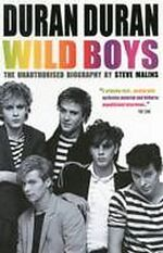 Steve Malins duran wild boys book Andre Deutsch Ltd biography wikipedia amazon 2013.JPG