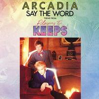 Say the Word arcadia song lyrics duran duran discogs wikipedia.jpg