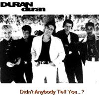 DID ANY ONE TELL YOU DURAN edited.jpg