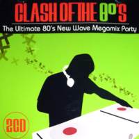 Clash of the 80's The Ultimate 80's New Wave Megamix Party duran duran.png