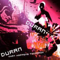 What happens tomorrow song duran duran wikipedia.jpg