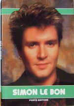 SIMON LE BON FORTE EDITORE 1987 book italy duran duran wikipedia collection.jpg
