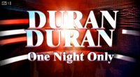 One night only duran duran.png