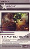 Z5 GIRLS ON FILM · HUNGRY LIKE THE WOLF BETA · EMI MUSIC VIDEO - SONY · USA · No cat wikipedia duran duran 1.jpg