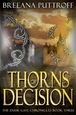 Thorns of Decision