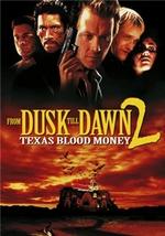 From Dusk Till Dawn 2 Texas Blood Money Poster.png