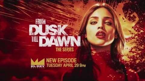 Next On From Dusk Till Dawn The Series - Episode 7