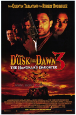 From Dusk Till Dawn 3 The Hangmans Daughter Poster.png