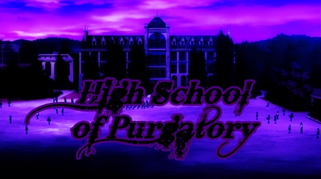 High School of Purgatory