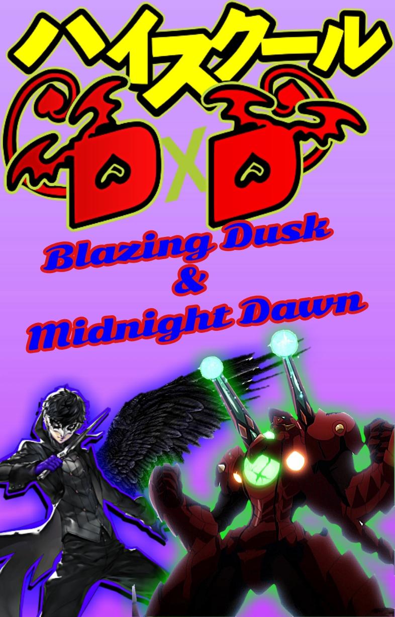 Highschool DxD: Blazing Dusk & Midnight Dawn