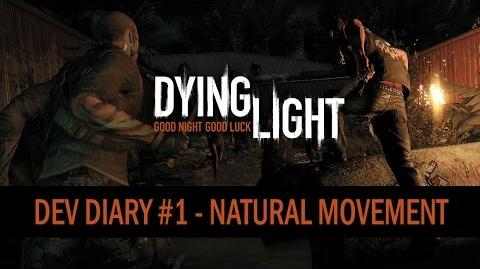 Dying Light - Dev Diary 1 - Natural Movement