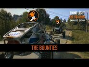 Dying Light- Enhancements Highlight -2 - The Bounties