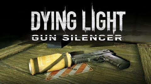 Dying Light Content Drop 2 - Gun Silencer
