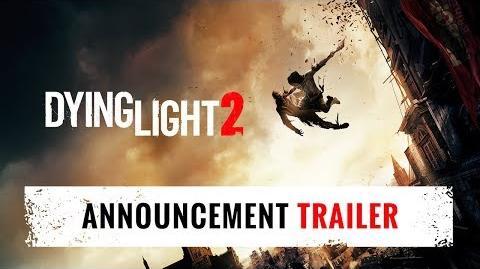 Dying Light 2 - E3 2018 Announcement Trailer-1
