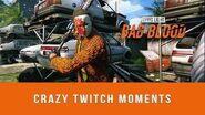 Dying Light Bad Blood - Crazy Twitch Moments