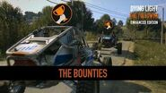 Dying Light Enhancements Highlight 2 - The Bounties