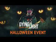 Dying Light - Halloween Event Returns!