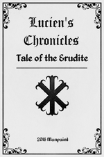Lucien's Chronicles - Tale of the Erudite.png