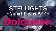 【official】Dolqueen ~ STELLIGHTS 2016y【onoken】