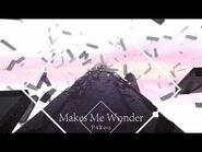 -MUSYNX-Dynamix-OverRapid- Makes Me Wonder - P4koo【Music】
